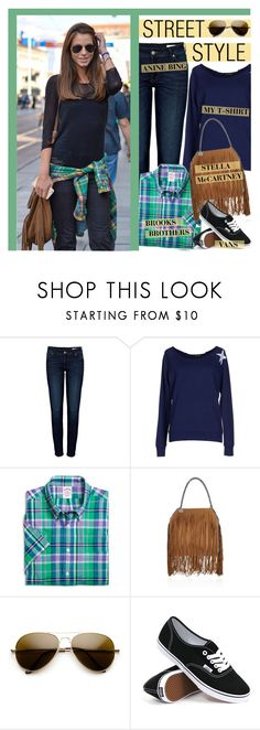 """STREET STYLE"" by lgb321 ❤ liked on Polyvore featuring Anine Bing, my t-shirt, Brooks Brothers, STELLA McCARTNEY and Vans"