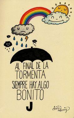Al final de la tormenta siempre hay algo bonito - www.dirtyharry.es