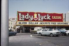 Lady Luck Casino. Downtown Las Vegas, early 1970s