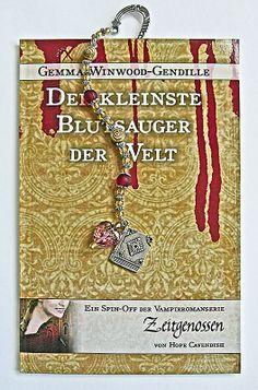 """Lesezeichen und """"Der kleinste Blutsauger der Welt"""" - Gewinne anläßlich der Taschenbuchpremiere von"""