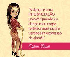 Bem vinda Cinthia Brasil de Mossoró - RN! #dancadoventre #frasedanca #frasedancadoventre #centraldancadoventre