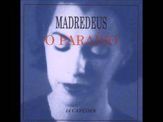 Madredeus - O Paraíso - álbum completo