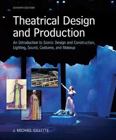 Theatrical Design and Production: An Introduction to Scene Design and Construction, Lighting, Sound, Costume, and Makeup by J. Michael Gillette http://www.amazon.com/dp/0073382221/ref=cm_sw_r_pi_dp_SnRbwb0KBFMWG