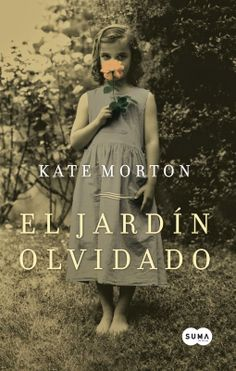 El Jardin Olvidado (The Forgotten Garden): Kate Morton. I Love Books, Great Books, Books To Read, My Books, Kate Morton Books, Ebooks Pdf, Space Books, I Love Reading, Lectures