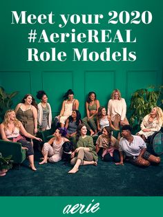Meet your new 2020 #AerieREAL Role Models!