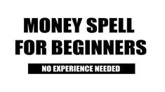+27810648867, Money Spell for Beginners That Anybody of Any Skill Level ... Money Spells That Work, Spells For Beginners, Candle Spells, My Money, Spelling