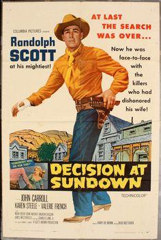 Entardecer Sangrento (Decision at Sundown, de Budd Boetticher - 1957) Randolph Scott é Bart Allison, um veterano de guerra que chega com seu parceiro Sam (Noah Beery) à cidadezinha de Sundown para o casamento do chefão do pedaço, um tal Tate Kimbrough (John Carroll), que manda até no xerife. Um faroeste moralista sobre dor de corno, bom do início ao fim e com uma solução inesperada para o duelo final. O diretor Budd Boetticher fez uma série de bons westerns nos anos 50.