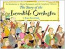 The Story of the Incredible Orchestra