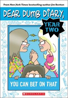 "Dear Dumb Diary Year Two #5: You Can Bet on That by Jim Benton Z BEN Friends Jamie, Isabella, and Angeline engage in a bit of friendly competition, but when it is determined that the loser must play ""dare or worse dare"" with Isabella, all bets are off."