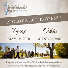 NILMDTS is pleased to announce the 2018 Remembrance Walk Schedule. Registration is now open for the Walks taking place the first half of this year!  REGISTRATION OPEN: Plano, TX - May 12, 2018 Columbus, OH - June 23, 2018  REGISTRATION OPENING IN APRIL: Stillwater, MN - September 8, 2018 Manassas, VA - September 22, 2018 Lakewood, CO (new location!) - September 29, 2018  EARLY 2019: Orlando, FL - More info coming soon!  From now through February 2, 2018, you can register for only $25!  To…