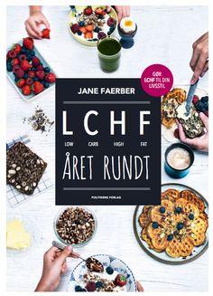 LCHF Året Rundt - udkommer d. 5. januar 2015.