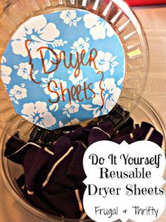 Frugal & Thrifty : Reusable Dryer Sheets