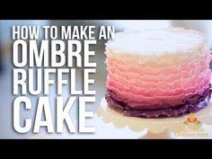 How-to make an Ombre Ruffle Cake | Cake Tutorials - YouTube