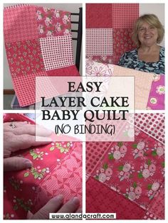 This is a quick and easy baby quilt tutorial that doesnt require binding. Made with Moda Layer Cake squares but you can cut your own from your stash. Full step-by-step written and video instructions. - Crafts To Love Baby Quilt Tutorials, Beginner Quilt Patterns, Baby Sewing Projects, Quilting For Beginners, Quilting Tutorials, Sewing Ideas, Quilting Tips, Beginner Quilting, Quilting Projects