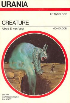 1134 	 CREATURE 26/8/1990 	 MONSTERS (1965)  Copertina di  Vicente Segrelles 	  ALFRED E. VAN VOGT