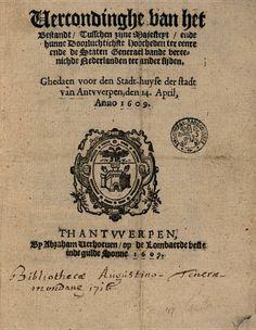 Vercondinghe van het bestandt, tusschen syne majesteyt, ende hunne ... - Google Books