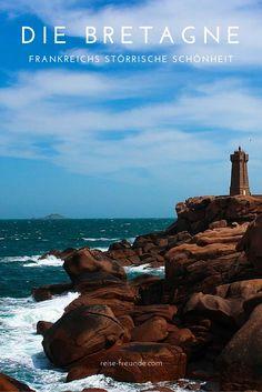 Sturr, eigen und zum Verlieben schön: Die Bretagne in Frankreich und meine Lieblingsorte