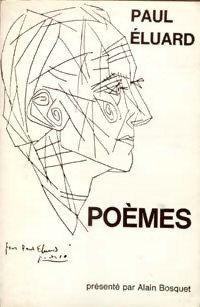 Paul Eluard - Poèmes - Paul Eluard