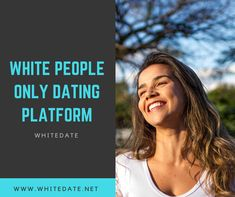 There are so many different ways to meet new people these days. Online white people dating sites have become one of the best and most convenient way for people looking for a relationship. Traditional dating is not as prevalent in the society as it was before and online dating gives people a chance to find someone who matches your intellect and habits. Online dating can also help people in finding a traditional partner who believes in cultural and moral values. Start browsing today!