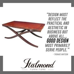 Italmond Custom Furniture delivers timeless craftsmanship and an unwavering devotion to flawless finishing and has earned the respect and won the loyalty of the world's most accomplished and extraordinary designers. Fashion Quotes, Design Quotes, Custom Furniture, Favorite Quotes, Reflection, Cool Designs, Style, Bespoke Furniture, Swag