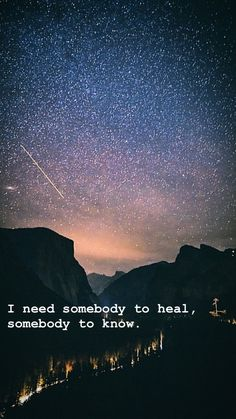 Somebody to love- Lewis Capaldi Night Sky Wallpaper, Forest Wallpaper, Cool Lyrics, Music Lyrics, Love Yourself Lyrics, Song Lyrics Wallpaper, Night Pictures, Yosemite Valley, Space Images