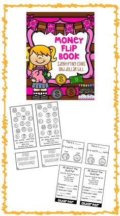 "Your students will ""flip"" to begin learning about pennies, nickels, dimes, quarters and the dollar. Students will be engaged with this hands-on book that they will create. This flipbook covers pennies, nickels, dimes, quarters and dollar The following are on each coin page: -front and back clipart graphic of the coin -a simple fill in the blank sections where student write the name and value of the coin -the different ways to show the coin value -a simple poem about the coin"