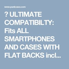 ★ ULTIMATE COMPATIBILTY: Fits ALL SMARTPHONES AND CASES WITH FLAT BACKS including Phablets such as iPhone 7 / iPhone 7 Plus / Nexus 6P / Note 5 / Galaxy S7 / Galaxy S7 Edge / OnePlus 3T / Google Pixel XL / LG G4 , etc. ★ LIFETIME EXCHANGE WARRANTY: Punkcase stand behind its products. Should you not be entirely satisfied with your FLICKSTICK KICKSTAND simply contact us for a hassle-free return with NO QUESTIONS ASKED