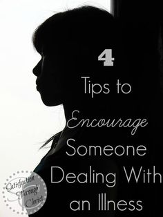 How to Encourage Someone Dealing with an Illness | 4 tips to let those that are battling illness, or going through a tough time, know that you're thinking about them. A simple gesture of prayer or gifts can go a long way in lifting someones spirits.