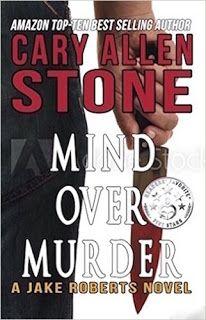 Mind Over Murder (A Jake Roberts Novel Book 2) by Cary Allen Stone #ebooks #kindlebooks #freebooks #bargainbooks #amazon #goodkindles
