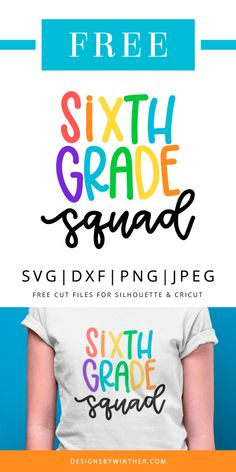 Sixth Grade Squad free SVG file for your next craft DIY project. Files works on many different cutting machines, including silhouette and cricut.