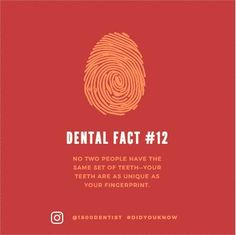 If you've watch any crime show, you might have noticed they often use dental records to identify someone, who's body is hard to identify.