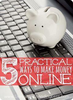 5 Practical Ways to Earn Money Online.