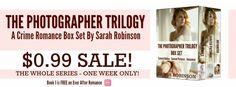 All 3 ebooks on Sale for .99 cents! Blog Tour - 'The Photographer Trilogy' by Sarah Ro...