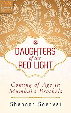 Daughters of the Red Light: Coming of…