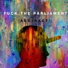fine by me by Fuck The Parliament