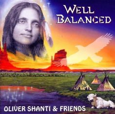 Oliver Shanti and Friends – Well Balanced Oliver Shanti and Friends – Well BalancedArtist: Oliver Serano-AlveAlbum: Well BalancedReleased: 1996 ,BERUSSA MUSIC