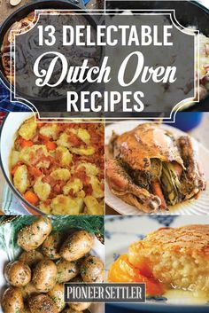 13 Delectable Dutch Oven Recipes For Cooking Outdoors