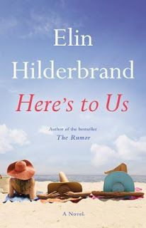 A Southern Girls Bookshelf: Waiting On [156]: Here's to Us by Elin Hilderbrand...