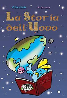 La Storia dell'Uovo (Indelebili Kids) di Cippi and Friends Friends, Kids, Grande, Comic, Magazine, Shopping, Universe, Amigos, Young Children