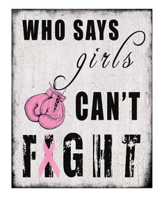"""""""Who Says Girls Can't Fight?"""""""