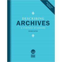 Describing Archives: A Content Standard (DACS) 2nd Ed.