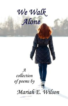 We Walk Alone Cover Reveal! Kindle Cover, Collection Of Poems, Grain Of Sand, Beautiful Cover, Walking Alone, Writing Quotes, Book Show, How To Better Yourself, Nonfiction