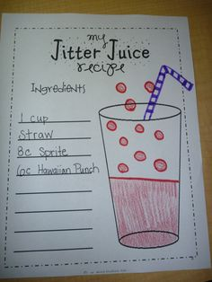 The first few days of school!  Jitter Juice Recipe