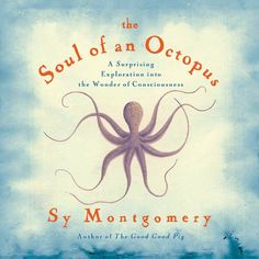This would be a great read for nature lovers over the holidays.  Who needs a good fiction book when people are writing nonfiction books like this one?  Check out my review here >> https://jennyhoople.com/blog/nature-book-review-soul-octopus/