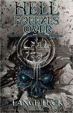 Hell Freezes Over: Book Three of the Paladin Sequence