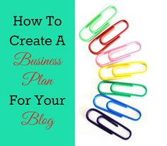 How To Create a Business Plan For Your Blog