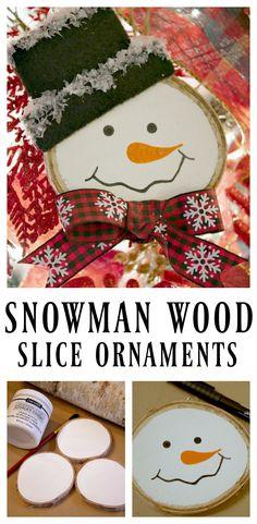 Transform a plain wood disc into a fun Snowman Wood Slice Ornament #woodsliceornament #ornament #snowmanornament #Christmasornament