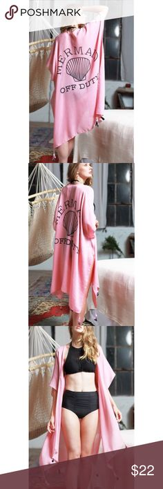 "Pink ""Mermaid Off Duty"" Kimono Swim Coverup OS Pink ""Mermaid Off Duty"" kimono swim coverup, tassel trim detail, measures 35"" x 37"", 100% Viscose.  Available in one size fits most!  No Trades, Price Firm unless Bundled.  BUNDLE 3 OR MORE ITEMS FOR 15 % OFF. Boutique Swim Coverups"