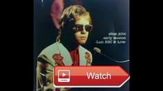 Elton John BBC Session July 1 Sails and Lady Samantha  Elton's next best song after Love lies bleedingfuneral for a friend and years on 17117 His performance of Sails on