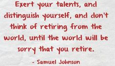 Exert Your Talents #quoteoftheday